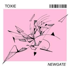 Toxie: Newgate