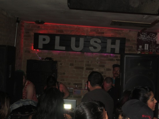 randomly popping into Plush for a few minutes because they were playing juke