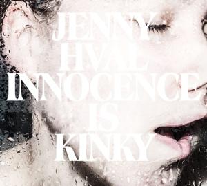 Jenny Hval: Innocence Is Kinky