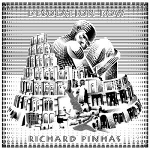 Richard Pinhas: Desolation Row
