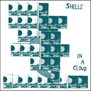 Shells: In A Cloud LP