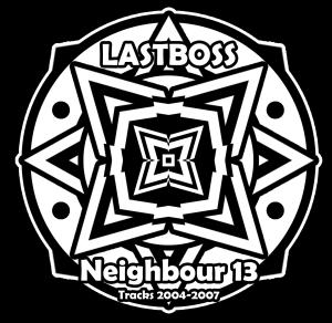 Lastboss: Neighbour 13