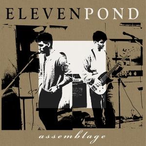 Eleven Pond: Assemblage LP