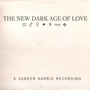 Xander Harris: The New Dark Age Of Love