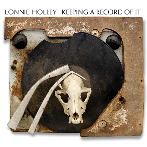 Lonnie Holley: Keeping A Record Of It
