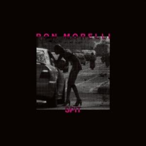 Ron Morelli: Spit