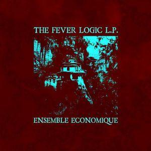 Ensemble Economique: Fever Logic LP