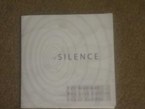 Pas Musique/Ben Link Collins/Shaun Sandor: Of Silence