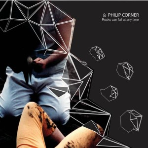 Philip Corner: Rocks Can Fall At Any Time LP