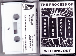 Seven Lies About Girls: The Process Of Weeding Out tape