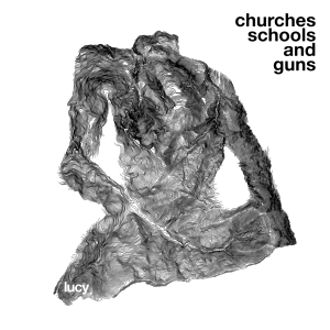 Lucy: Churches Schools & Guns