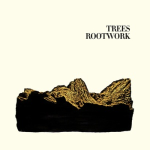 "Trees: Rootwork 12"" EP"