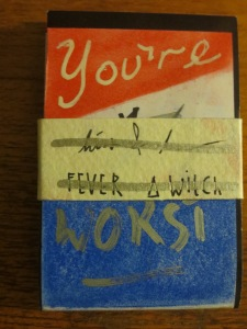Hiss & Hum/Fever Witch: You're The Worst/You Deserve It split tape
