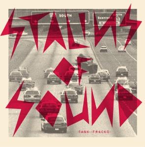 Stalins of Sound: Tank Tracks