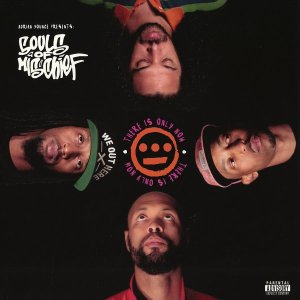 Souls Of Mischief: There Is Only Now