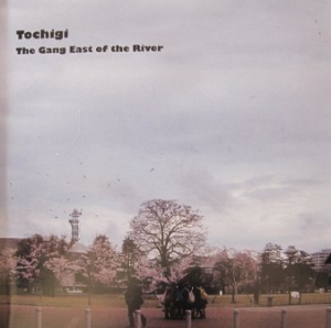 Tochigi: The Gang East Of The River