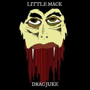 Little Mack: Drac Juke