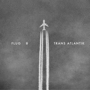 Flug 8: Trans Atlantik