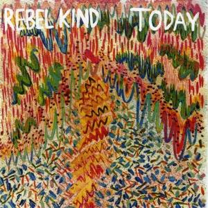 Rebel Kind: Today LP
