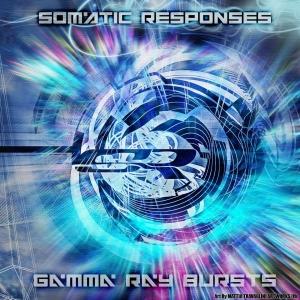 Somatic Responses: Gamma Ray Bursts