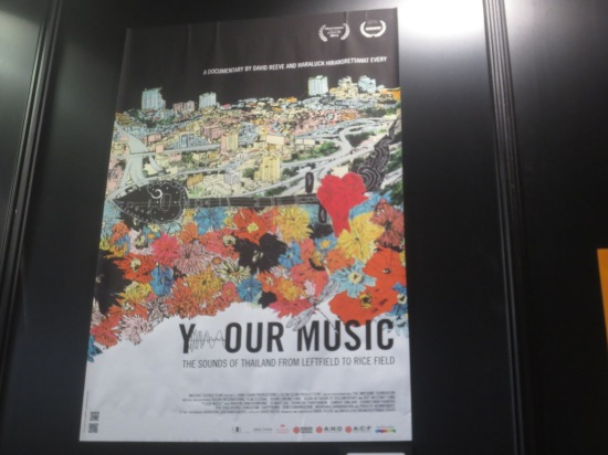 Y/OUR MUSIC (Thai music documentary which unfortunately I didn't get to see)