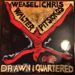Weasel Walter & Chris Pitsiokos: Drawn and Quartered LP