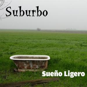 Suburbo: Sueño Ligero