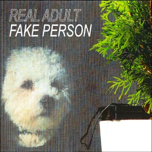 Real Adult: Fake Person tape