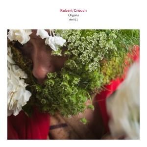 Robert Crouch: Organs