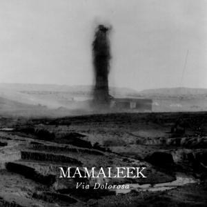 Mamaleek: Via Dolorosa LP