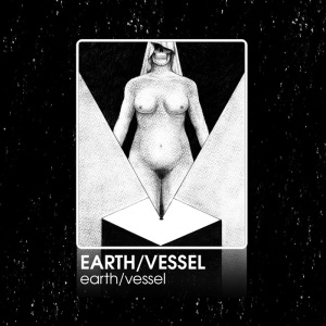 Earth/Vessel: earth/vessel tape