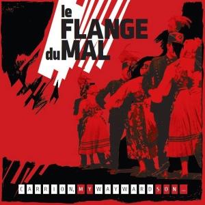 Le Flange Du Mal: Carrion, My Wayward Son LP