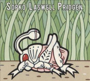Sopko Laswell Pridgen: s/t