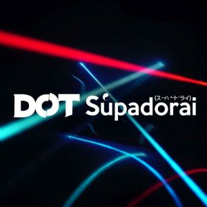 DØT: Supadorai