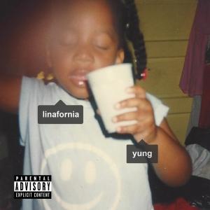 Linafornia: Yung tape
