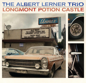 The Albert Lerner Trio/Longmont Potion Castle: split 2LP