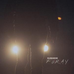Subheim: Foray
