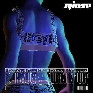 DJ Haus: Burnin' Up