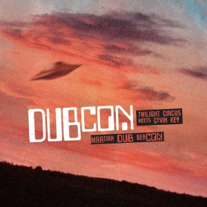 Dubcon: Martian Dub Beacon