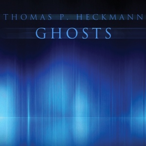 Thomas P. Heckmann: Ghosts