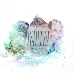 Minihorse: More Time EP