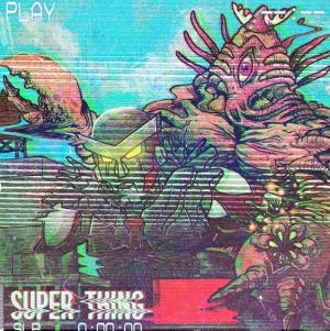 Super Thing: self-titled