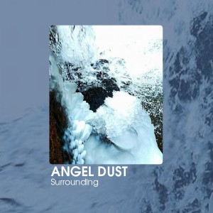 Angel Dust: Surrounding tape