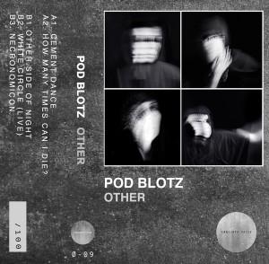 Pod Blotz: Other tape