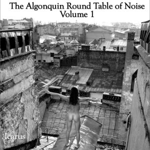 The Algonquin Round Table Of Noise: Volume I tape