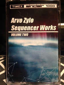 Arvo Zylo: Sequencer Works Volume Two tape