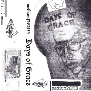 mediumPENIS: Days of Grace tape