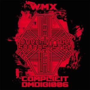 WMX: Complicit