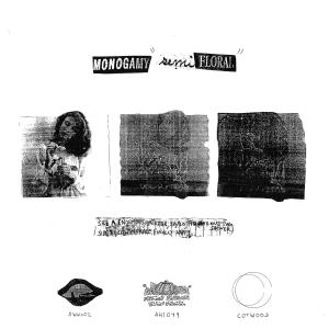 "Monogamy: Semifloral 7"" EP"