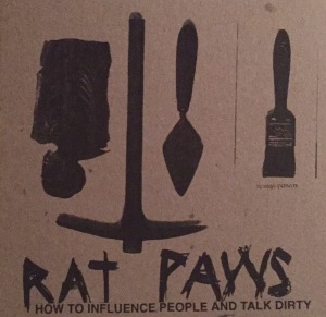 Rat Paws: How To Influence People And Talk Dirty tape